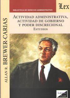 ACTIVIDAD ADMINISTRATIVA, ACTIVIDAD DE GOBIERNO Y PODER DISCRECIONAL