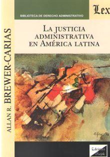 LA JUSTICIA ADMINISTRATIVA EN AMERICA LATINA