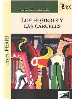 LOS HOMBRES Y LAS CARCELES