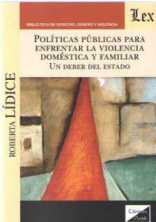 POLITICAS PUBLICAS PARA ENFRENTAR LA VIOLENCIA DOMESTICA Y FAMILIAR