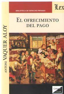 EL OFRECIMIENTO DEL PAGO