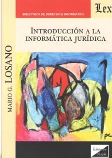 INTRODUCCION A LA INFORMATICA JURIDICA