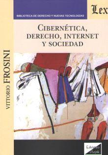 CIBERNETICA, DERECHO, INTERNET Y SOCIEDAD