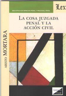 LA COSA JUZGADA PENAL Y LA ACCION CIVIL