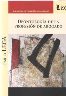 DEONTOLOGIA DE LA PROFESION DE ABOGADO