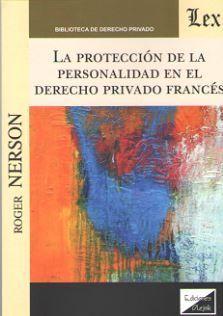 LA PROTECCION DE LA PERSONALIDAD EN EL DERECHO PRIVADO FRANCES