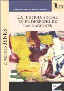 LA JUSTICIA SOCIAL EN EL DERECHO DE LAS NACIONES