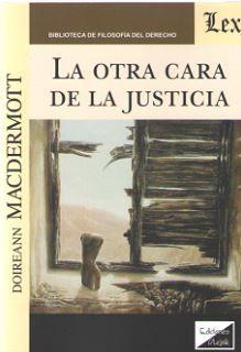 LA OTRA CARA DE LA JUSTICIA