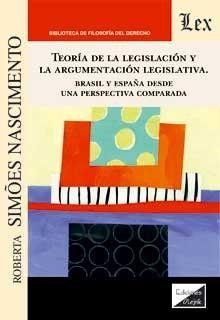 TEORIA DE LA LEGISLACION Y LA ARGUMENTACION LEGISLATIVA