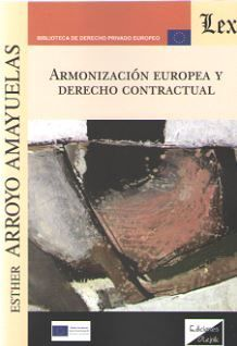 ARMONIZACION EUROPEA Y DERECHO CONTRACTUAL