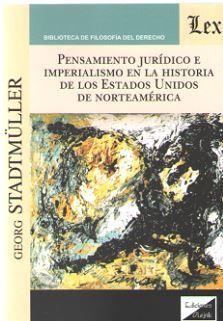 PENSAMIENTO JURIDICO E IMPERIALISMO EN LA HISTORIA DE LOS ESTADOS UNIDOS DE NORTEAMERICA