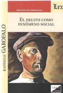 EL DELITO COMO FENOMENO SOCIAL
