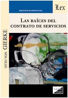 LAS RAÍCES DEL CONTRATO DE SERVICIOS