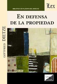 EN DEFENSA DE LA PROPIEDAD