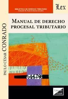 MANUAL DE DERECHO PROCESAL TRIBUTARIO
