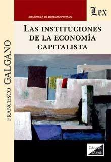 LAS INSTITUCIONES DE LA ECONOMIA CAPITALISTA