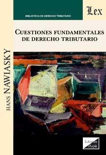 CUESTIONES FUNDAMENTALES DE DERECHO TRIBUTARIO