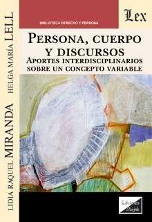 PERSONA, CUERPO Y DISCURSOS