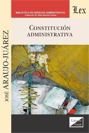 CONSTITUCION ADMINISTRATIVA