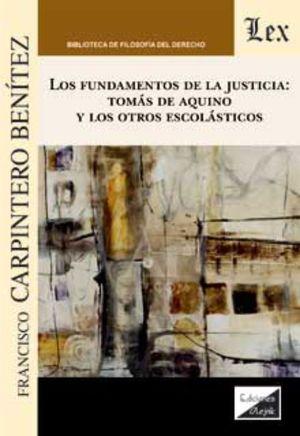 FUNDAMENTOS DE LA JUSTICIA: TOMAS DE AQUINO