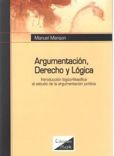 ARGUMENTACIÓN, DERECHO Y LÓGICA