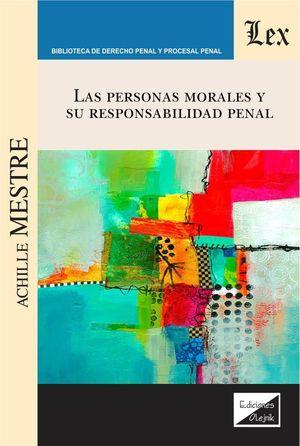 LAS PERSONAS MORALES Y SU RESPONSABILIDAD PENAL