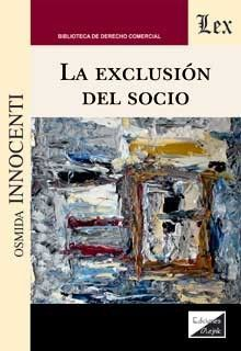 LA EXCLUSION DEL SOCIO
