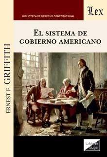 EL SISTEMA DE GOBIERNO AMERICANO