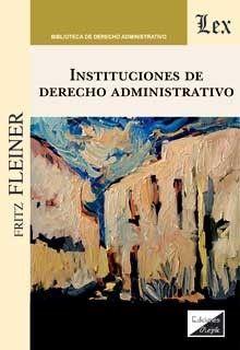 INSTITUCIONES DE DERECHO ADMINISTRATIVO