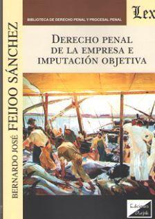 DERECHO PENAL DE LA EMPRESA E IMPUTACION OBJETIVA