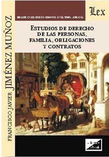 ESTUDIOS DE DERECHO DE LAS PERSONAS, FAMILIA, OBLIGACIONES Y CONTRATOS