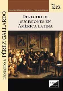 DERECHO DE SUCESIONES EN AMERICA LATINA