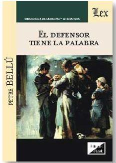 EL DEFENSOR TIENE LA PALABRA