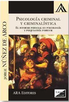 PSICOLOGIA CRIMINAL Y CRIMINALISTICA