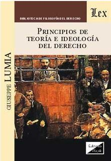 PRINCIPIOS DE TEORIA E IDEOLOGIA DEL DERECHO