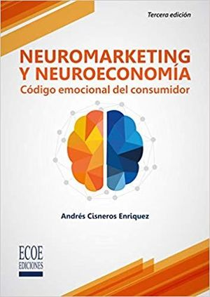 NEUROMARKETING Y NEUROECONOMIA