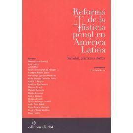 REFORMA DE LA JUSTICIA PENAL EN AMERICA LATINA.