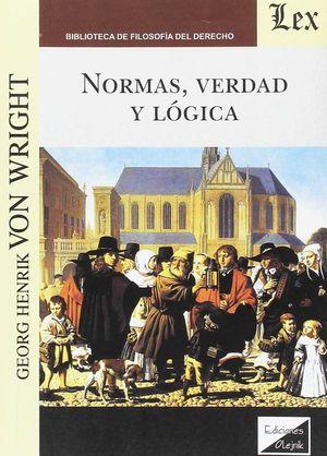NORMAS, VERDAD Y LOGICA