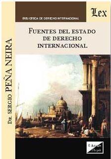 FUENTES DEL ESTADO DE DERECHO INTERNACIONAL