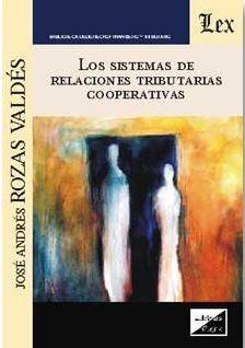 LOS SISTEMAS DE RELACIONES TRIBUTARIAS COOPERATIVAS