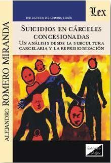 SUICIDIOS EN CARCELES CONCESIONADAS
