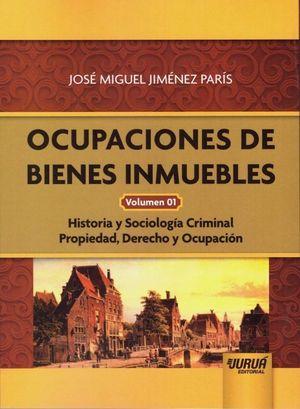 OCUPACIONES DE BIENES INMUEBLES VOLUMEN 01.