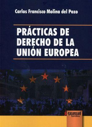 PRÁCTICAS DE DERECHO DE LA UNIÓN EUROPEA