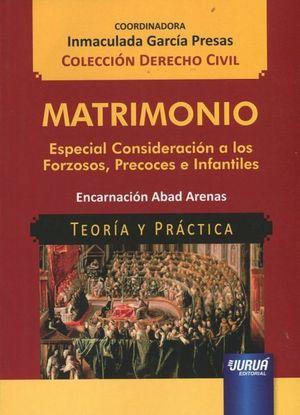 MATRIMONIO. ESPECIAL CONSIDERACIÓN A LOS FORZOSOS