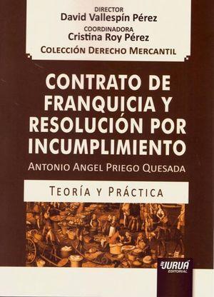 CONTRATO DE FRANQUICIA Y RESOLUCIÓN POR INCUMPLIMIENTO