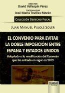 EL CONVENIO PARA EVITAR LA DOBLE IMPOSICION ENTRE ESPAÑA Y ESTADOS UNIDOS