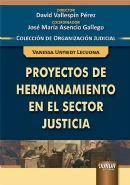 PROYECTOS DE HERMANAMIENTO EN EL SECTOR DE LA JUSTICIA