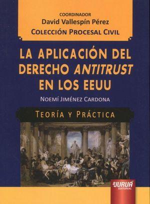 APLICACION DEL DERECHO ANTITRUST EN LOS EEUU