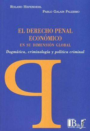 EL DERECHO PENAL ECONÓMICO EN SU DIMENSIÓN GLOBAL