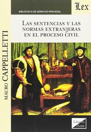 LAS SENTENCIAS Y LAS NORMAS EXTRANJERAS EN EL PROCESO CIVIL